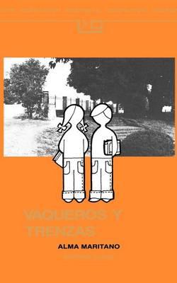 Vaqueros y Trenzas (Paperback)