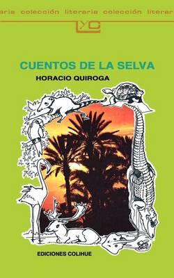 Cuentos De La Selva (Paperback)
