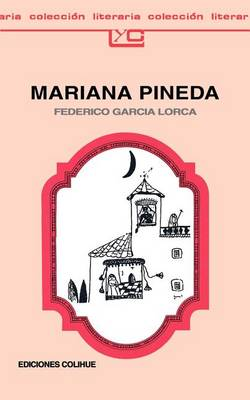 Mariana Pineda: Romance Popular En Tres Estampas (Paperback)