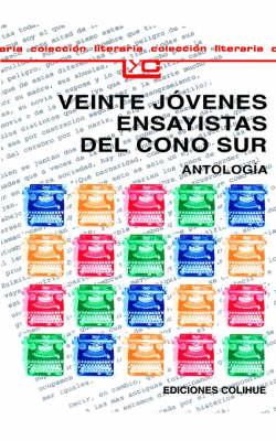 Veinte Jovenes Ensayistas Del Cono Sur (Paperback)
