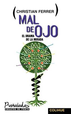 Mal De Ojo: El Drama De La Mirada (Paperback)