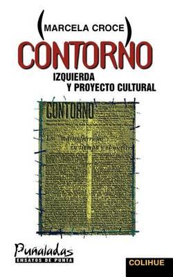 Contorno: Izquierda y Proyecto Cultural (Paperback)
