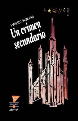 UN Crimen Secundario (Paperback)
