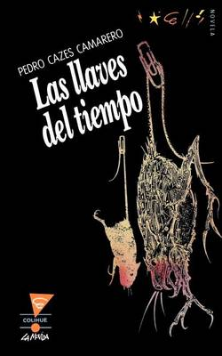 Llaves Del Tiempo, Las (Paperback)