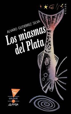 Miasmas Del Plata, Los (Paperback)