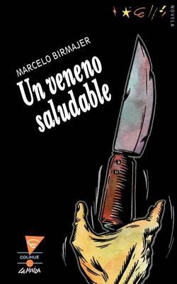UN Veneno Saludable (Paperback)