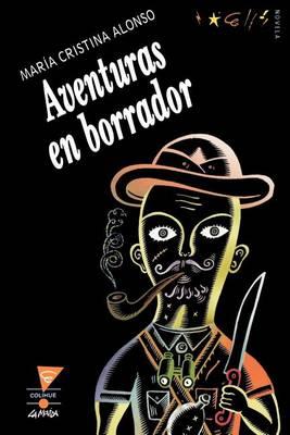 Aventuras En Borrador (Paperback)