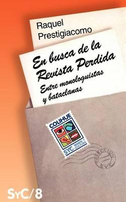 En Busca De La Revista Perdida : Entre Monologuistas y Bataclanas (Paperback)