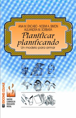 Planificar Planificando : UN Modelo Para Armar (Paperback)
