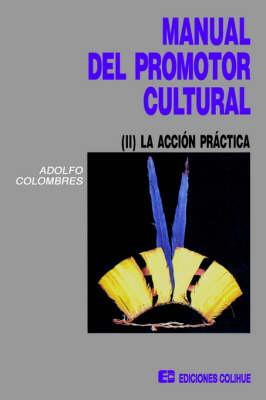 Manual Del Promotor Cultural II (Paperback)