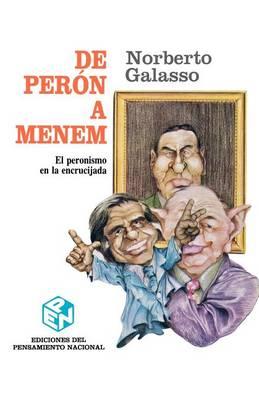De Peron A Menem: El Peronismo En La Encrucijada (Paperback)