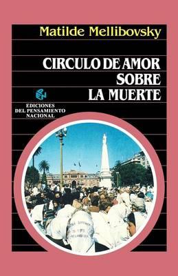Circulo De Amor Sobre La Muerte (Paperback)