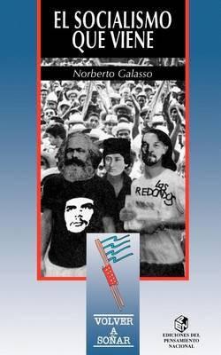El Socialismo Que Viene (Paperback)