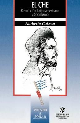 El Che: Revolucion Latinoamericana y Socialismo (Paperback)