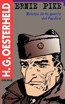 Ernie Pike: Relatos De La Guerra Del Pacifico (Paperback)