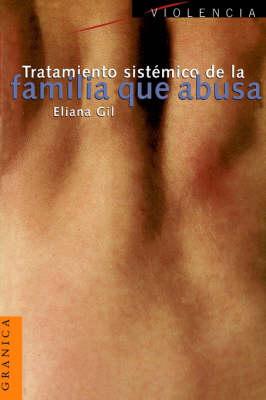 Tratamiento Sistemico De La Familia Que Abusa (Paperback)
