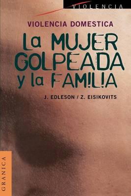 Violencia Domestica: La Mujer Golpeada y La Familia (Paperback)