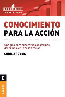 Conocimiento Para La Accion (Paperback)
