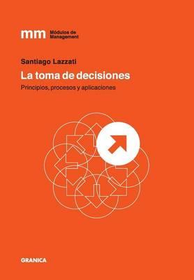 Toma de Decisiones, La (Paperback)