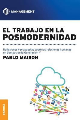 El Trabajo En La Posmodernidad (Paperback)