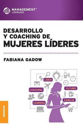 Desarrollo y Coaching de Mujeres Lideres (Paperback)