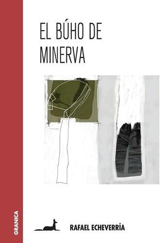 El Buho de Minerva (Paperback)