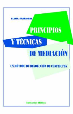 Principios y Tecnicas De Mediacion (Paperback)