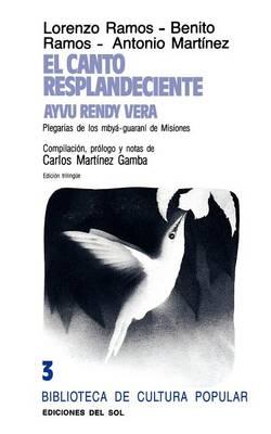Canto Resplandeciente, El (Paperback)