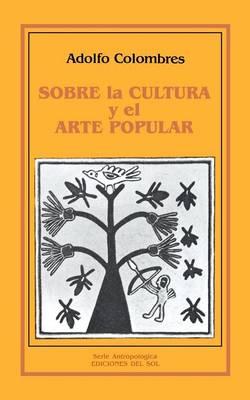 Sobre La Cultura y El Arte Popular (Paperback)