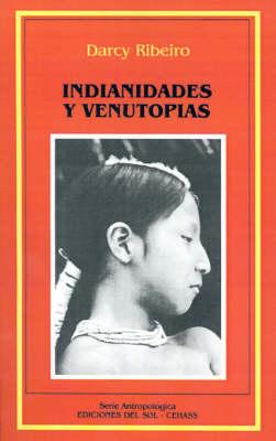 Indianidades y Venutopias (Paperback)