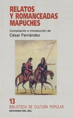 Relatos y Romanceadas Mapuches (Paperback)