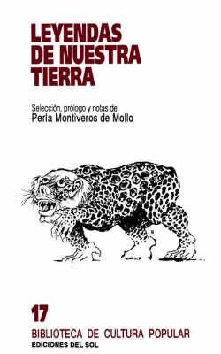 Leyendas De Nuestra Tierra (Paperback)