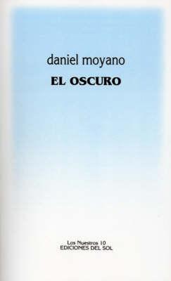 El Oscuro (Paperback)