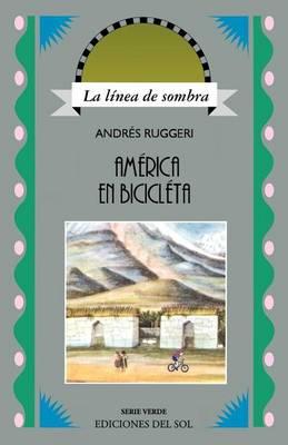 America En Bicicleta: Del Plata a La Habana (Paperback)