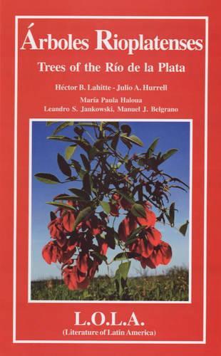 Arboles Rio Platenses/Trees of the Rio De La Plata - Biota S. v. 3 (Paperback)