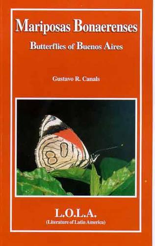 Butterflies of Buenos Aires: Mariposas Bonaerenses (Paperback)