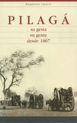 Pilaga - Su Geseta, Su Gente Desde 1867 (Pilago - Her Work, Its People since 1867) (Paperback)