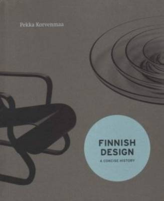 Finnish Design - a Concise History (Paperback)