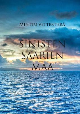 Sinisten Saarien Maa (Paperback)