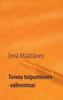 Toivoa Toipumiseen -Valmennus (Paperback)