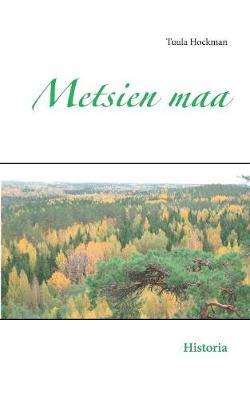 Metsien Maa (Paperback)