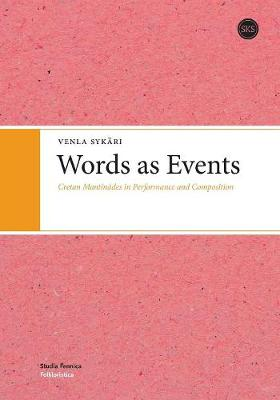 Words as Events: Creatan Mantinades in Performance & Composition (Paperback)