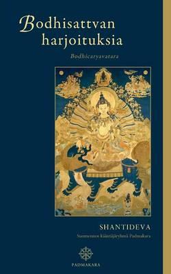 Bodhisattvan harjoituksia: Bodhicaryavatara (Paperback)