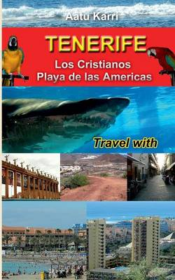 Tenerife Travel with (Paperback)