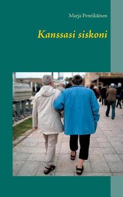 Kanssasi Siskoni (Paperback)