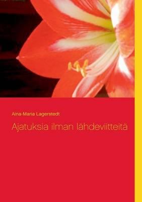 Ajatuksia Ilman L Hdeviitteit (Paperback)