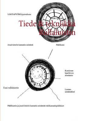 Tiede & Tekniikka Rullaluistin (Paperback)