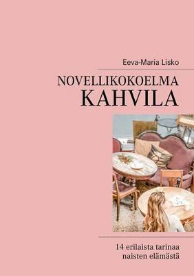 Novellikokoelma Kahvila (Paperback)
