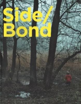 Side/Bond (Paperback)