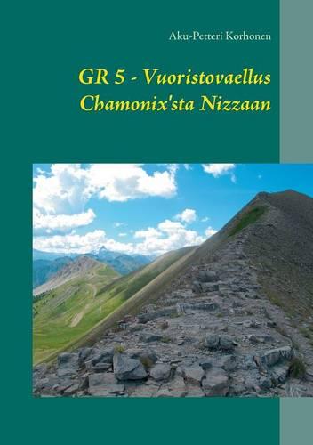 Vuoristovaellus Chamonix'sta Nizzaan (Paperback)